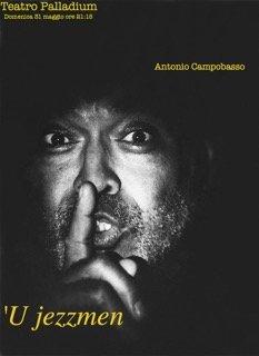 Griot-magazine-U-jezzmen-Teatro-Palladium-roma-Università-roma-tre-Antonio Campobasso