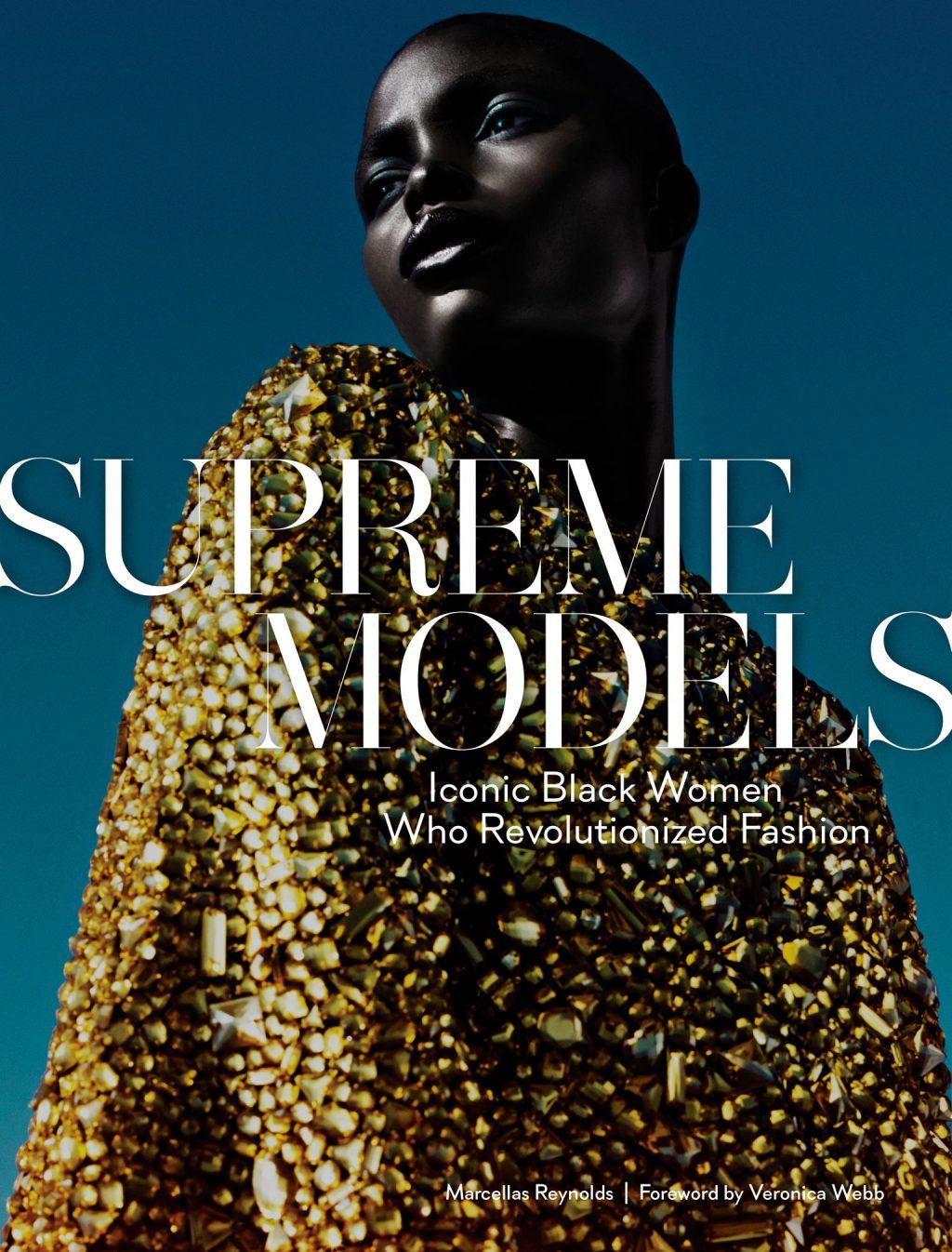 'Supreme Models' è il libro ode alle Eroine dimenticate della moda